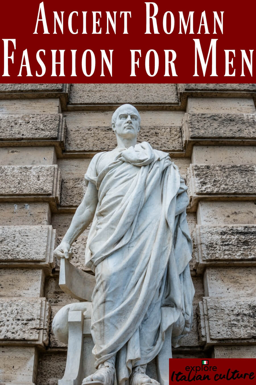 Ancient Roman fashion for men - pin for later.