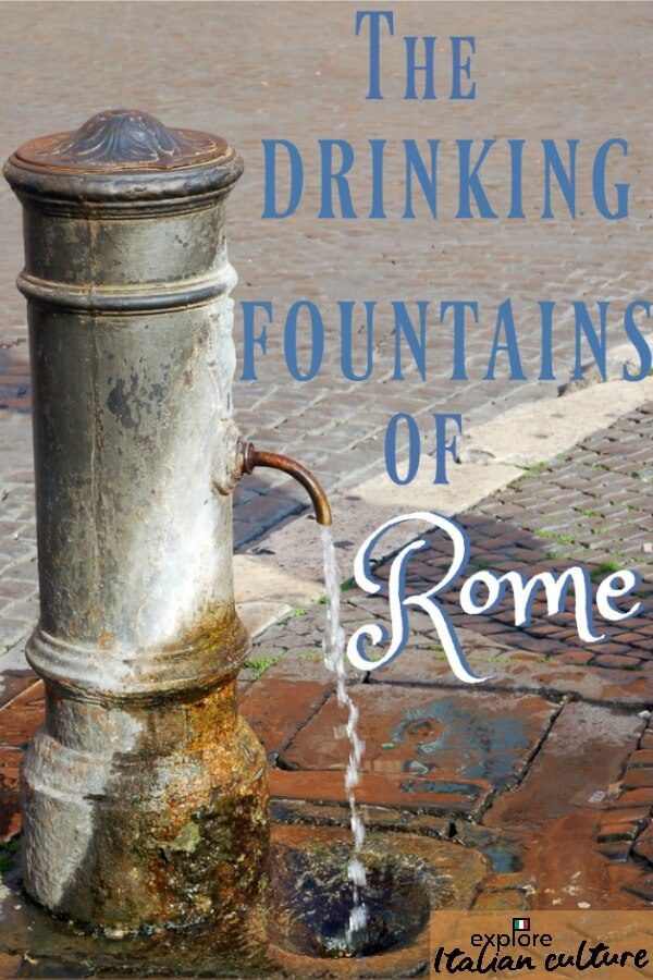 Rome's water fountains.
