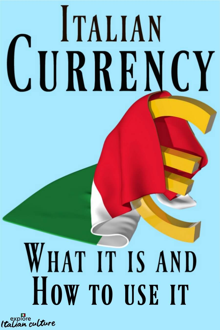 All about Italian currency: pin for later.
