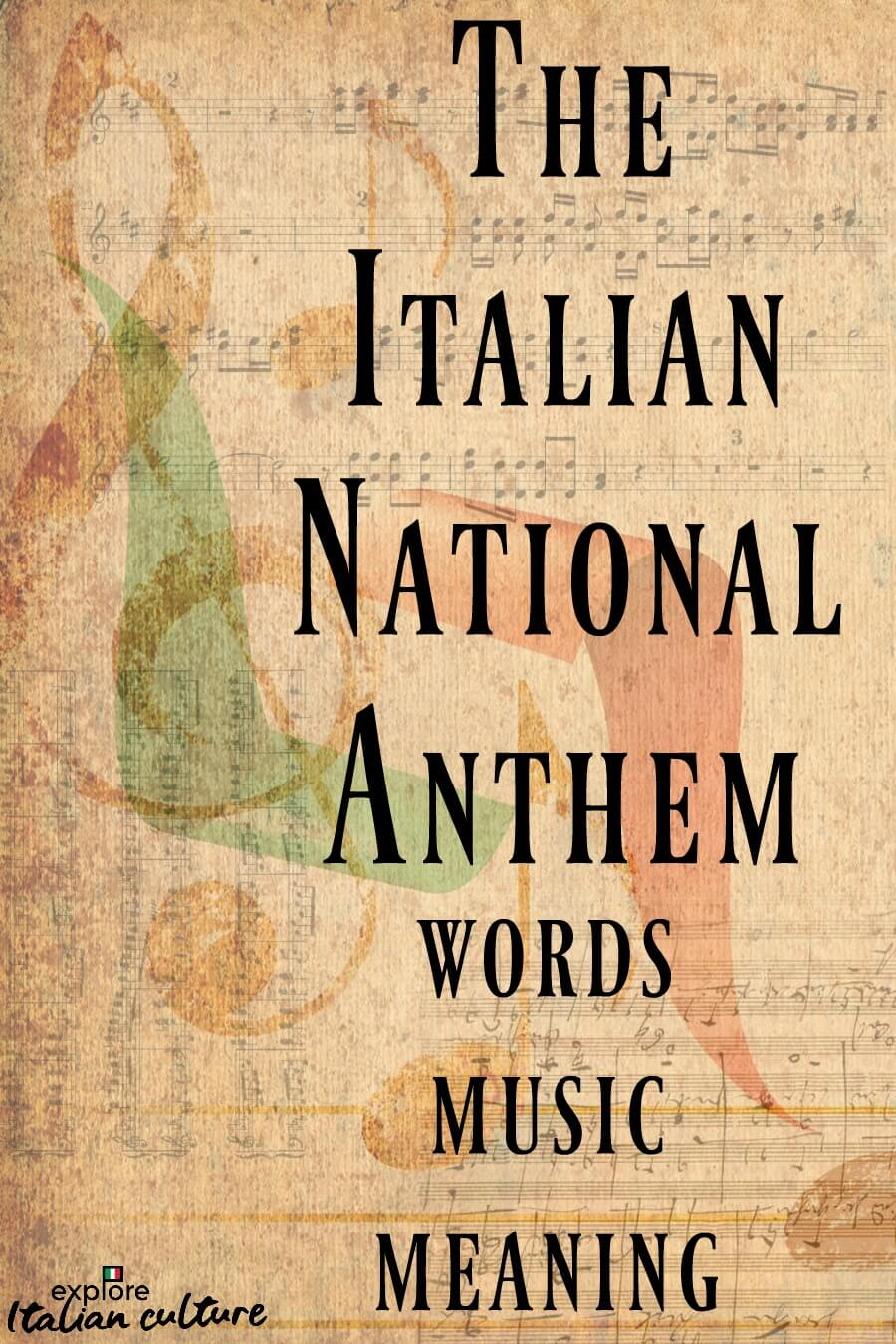 The Italian national anthem: words, music, meaning. Pin for later.