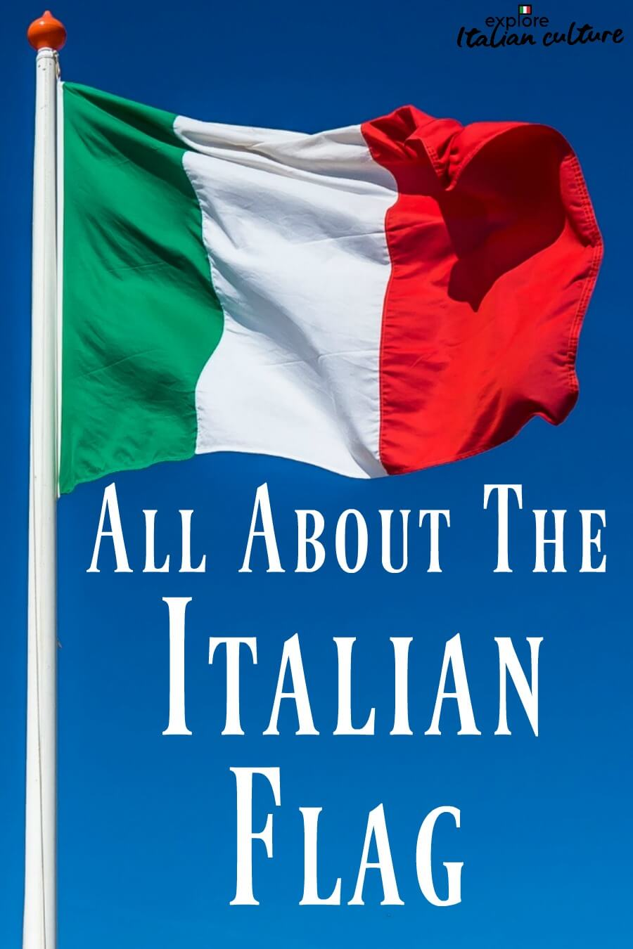 Facts about the Italian flag. Pin for later.