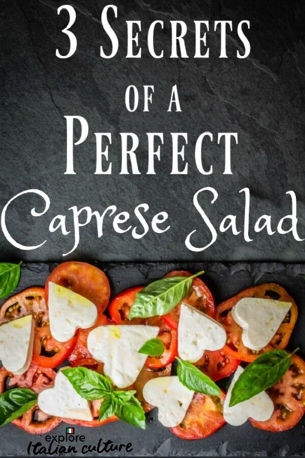 3 secrets of a perfect Italian Caprese salad.