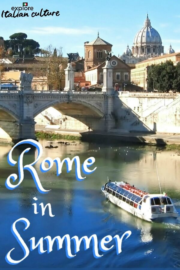 How to deal with the heat of Rome in the summer months: where to go, what to wear and how to keep kids amused.
