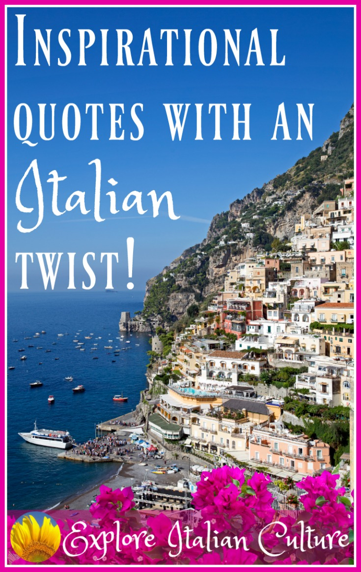 Inspirational quotes - with an Italian twist!