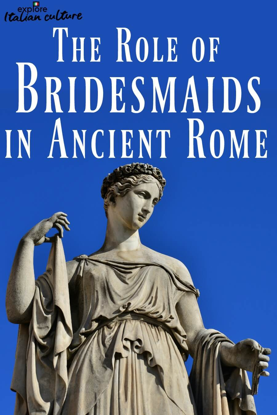 Bridesmaid duties in ancient Rome and modern Italian culture. Pin for later.