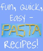 Easy pasta recipes for you