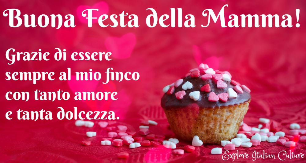 Mother's Day in Italy - give cupcakes and an Italian saying to make your Mamma's day complete!