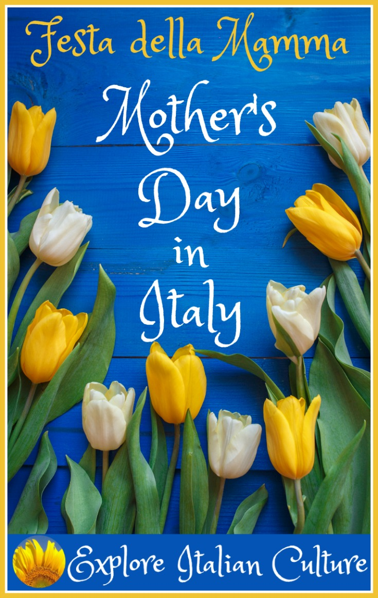 Mother's Day in Italy: when it is, how it's celebrated and how you can make it special for your mamma, too.