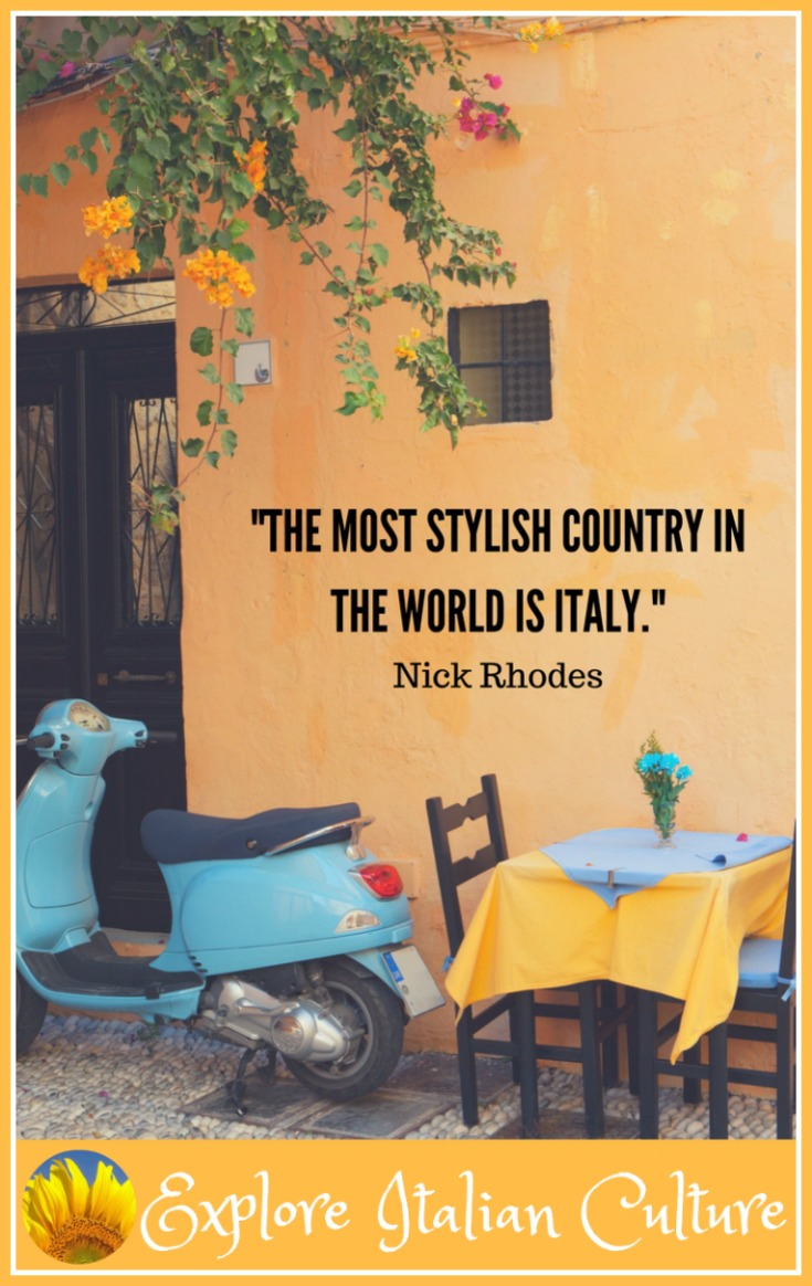 Italy - the most stylish country in the world.