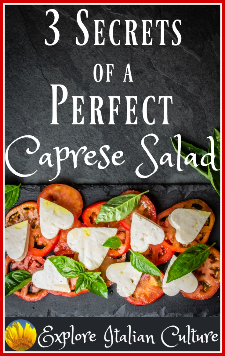 Make your Caprese salad sensational with these tips from Italy!