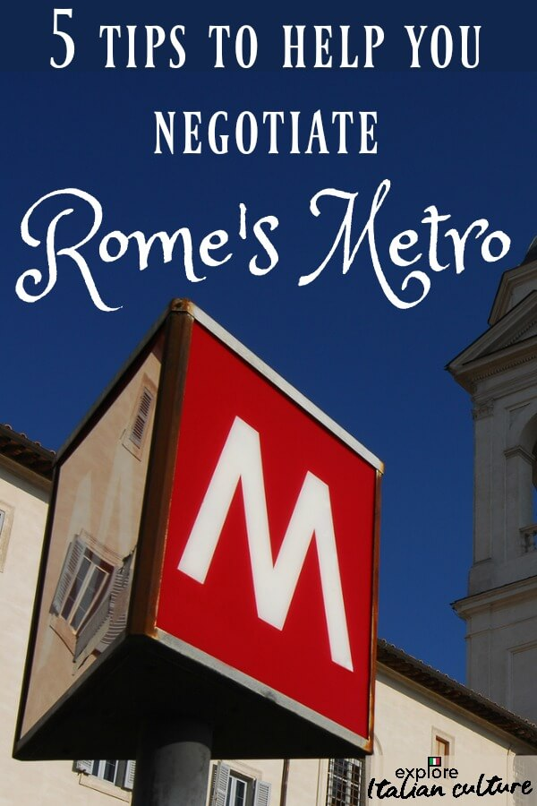 5 tips for using Rome's Metro - Pin for later.