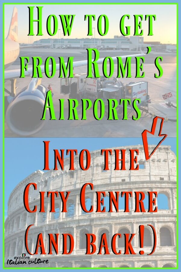 How to travel to Rome from its two major airports.