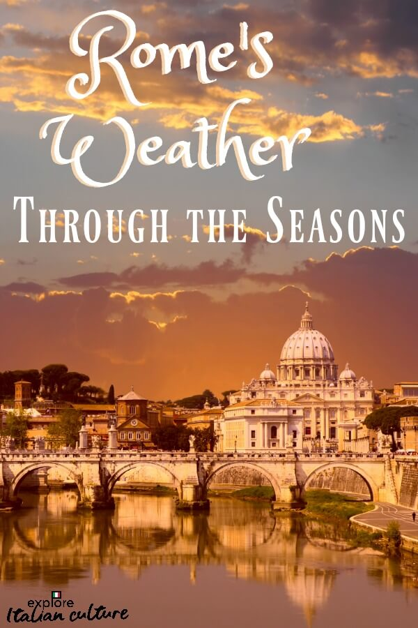 Rome's weather, season by season.