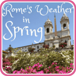 Rome's weather In Spring - what to expect. Link.