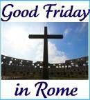 Good Friday Rome clickable link