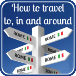 Travelling to, from and in Rome - link.